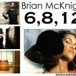 Musique pour reconquérir son ex : 6, 8, 12 par Brian McKnight