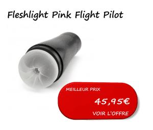 meilleur-prix-fleshlight-flight-pilot